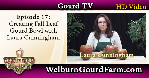 Episode 17: Creating a Fall Leaf Gourd Bowl with Laura Cunningham