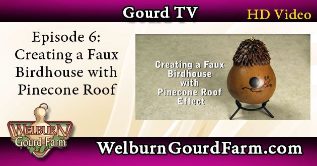 Episode 6: Creating a Faux Birdhouse with Pinecone Roof Effect