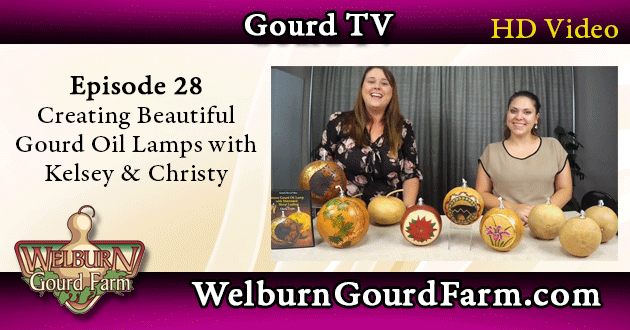 Episode 28: Creating Gourd Oil Lamps with Kelsey and Christy