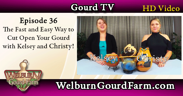 36: The Fastest and Easiest Way to Cut Open Your Gourd with Kelsey and Christy
